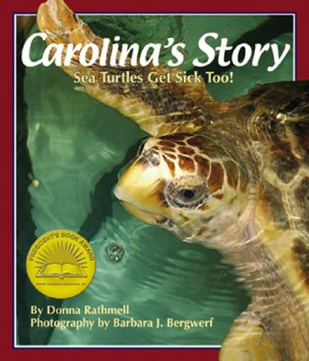 Carolina's Story By Rathmell, Donna/ Bergwerf, Barbara J. (PHT)/ German, Donna Rathmell