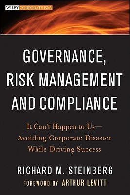 Governance, Risk Management, and Compliance By Steinberg, Richard M.